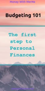 Budgeting: It's the first step to successfully managing your finances!