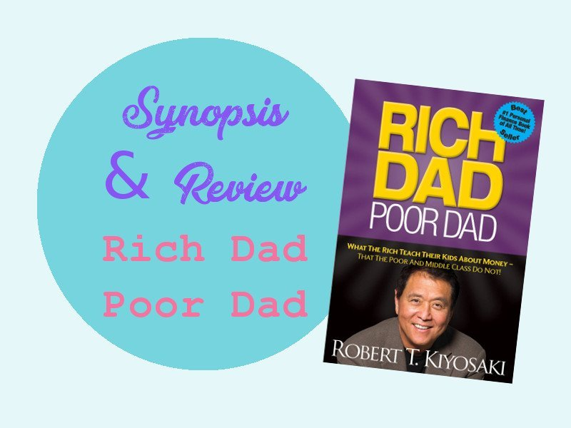 a book review on rich dad poor Rich dad poor dad is the best known 'how to get rich book' ever written it gets tons bad press and i didn't expect to like it turns out i really really do.